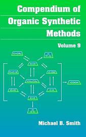 Compendium of Organic Synthetic Methods: Volume 14