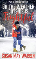 Oh  the Weather Outside Is Frightful  Extended Edition   PDF