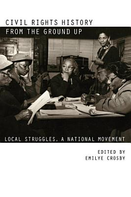 Civil Rights History from the Ground Up