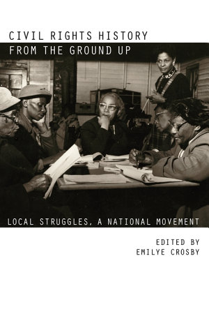 Civil Rights History from the Ground Up PDF