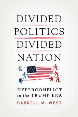Divided Politics  Divided Nation