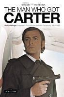The Man Who Got Carter PDF