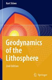 Geodynamics of the Lithosphere: An Introduction, Edition 2