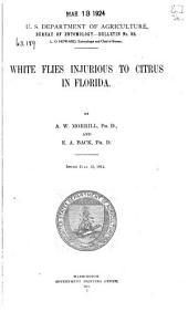 White Flies Injurious to Citrus in Florida: Volumes 91-93