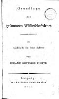 Grundlage der gesammten Wissenschaftslehre als Handschrift f  r seine Zuh  rer PDF