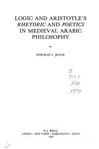 Logic and Aristotle s Rhetoric and Poetics in Medieval Arabic Philosophy