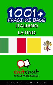 1001+ Frasi di Base Italiano - Latino