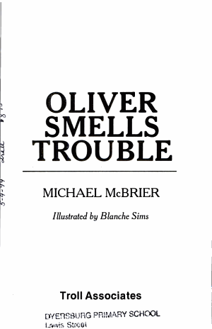 Oliver Smells Trouble