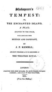 Shakspeare's Tempest; Or, The Enchanted Island: A Play