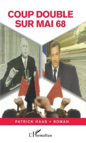 Coup double sur Mai 68: Roman