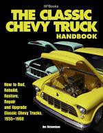 The Classic Chevy Truck Handbook HP 1534