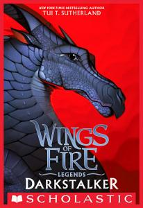 Darkstalker  Wings of Fire  Legends  Book