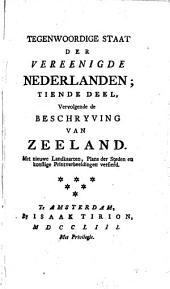 Tegenwoordige Staat der Vereenigde Nederlanden: Volume 10