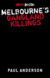 Melbourne's Gangland Killings