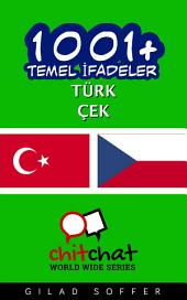 1001+ Temel İfadeler Türk - Çek