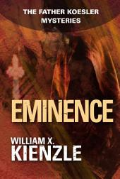 Eminence: The Father Koesler Mysteries:, Book 11
