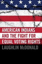 American Indians and the Fight for Equal Voting Rights PDF