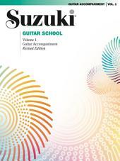 Suzuki Guitar School - Volume 1 (Revised): Guitar Accompaniment