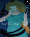 Halrai's Creepy Things 2