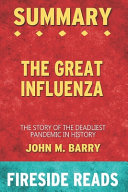 Summary of The Great Influenza