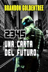 2345: Una Carta del Futuro