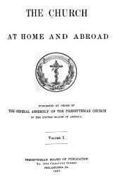 The Church at Home and Abroad: Volume 1