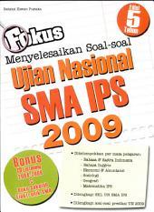 Fokus Menyelesaikan Soal-soal UN SMA IPS 2009