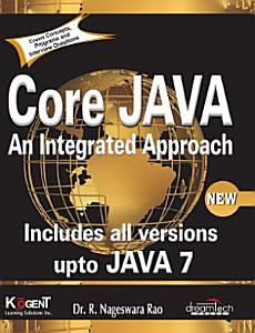 Core Java  An Integrated Approach  Covers Concepts  programs and Interview Questions w CD PDF