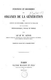 Fonctions et désordres des organes de la génération chez l'enfant, le jeune homme, l'adulte et le vieillard: sous le rapport physiologique, social et moral