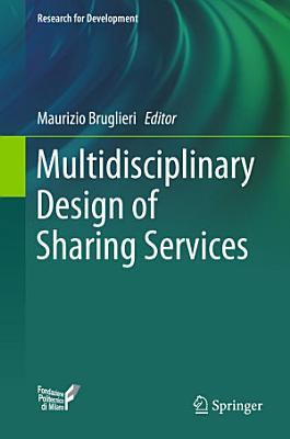 Multidisciplinary Design of Sharing Services