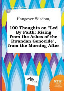 Hangover Wisdom, 100 Thoughts on Led by Faith