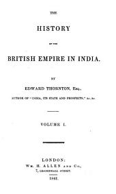 The History of the British Empire in India: Volume 1