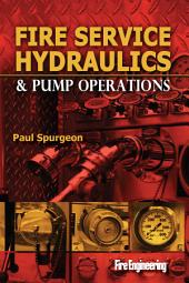 Fire Service Hydraulics and Pump Operations