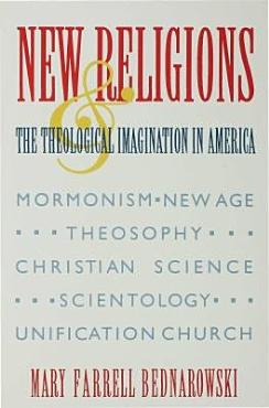 New Religions and the Theological Imagination in America PDF