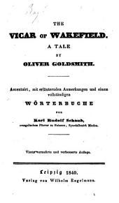 The vicar of Wakefield, accentuirt mit Wörterbuche von K.R. Schaub