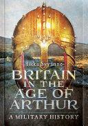 Britain in the Age of Arthur PDF