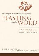 Feasting on the Word  Year B PDF