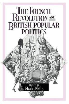 The French Revolution And British Popular Politics