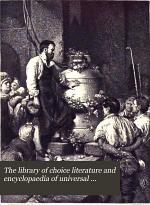 The Library of Choice Literature and Encyclopædia of Universal Authorship ...
