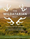 The Wildatarian Diet Book