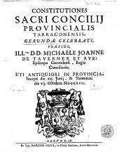 Constitutiones Sacri Concilij Provincialis Tarraconensis, Gerundae celebrati: praeside Illmo D.D. Michaéle Joanne de Taverner et Rvbì ...