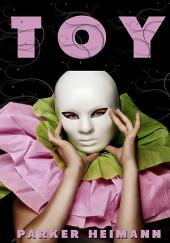 Toy : Erotic Sex Story: (Adults Only Erotica)