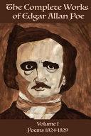The Complete Works of Edgar Allen Poe Volume 1 PDF