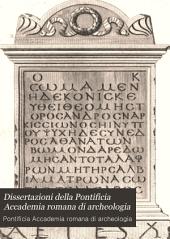 Dissertazioni della Pontificia Accademia romana di archeologia: Volume 1