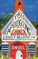 Tired of Apologizing for a Church I Don t Belong To PDF