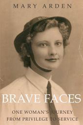 Brave Faces