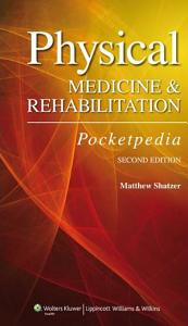 Physical Medicine and Rehabilitation Pocketpedia PDF