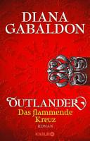 Outlander   Das flammende Kreuz PDF