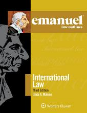 Emanuel Law Outlines for International Law: Edition 3