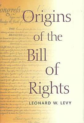 Origins of the Bill of Rights